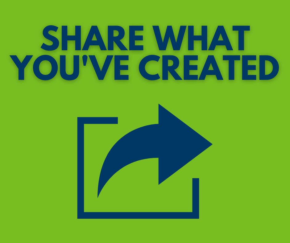 Share what you have created